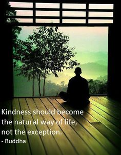 Kindness should be your default mode..*