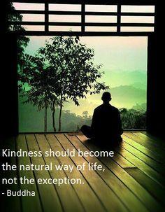 Kindness should be your default mode..*
