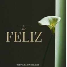 Ser #feliz el resto