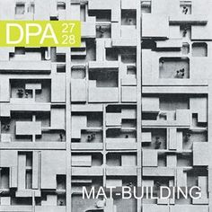 arquilecturas: Mat-Building