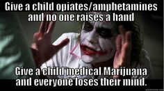 So, it's okay to pump a small child full of vile big pharma drugs that do nothing, but not give the parents the option of trying  CBD/THC oil, which is far less dangerous.  In what universe does that make sense?  It doesn't.  Parents should have the option presented to them and be allowed to decide.