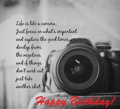 happy birthday for a photographer - Google Search Happy Anniversary Quotes, Happy Birthday Wishes Quotes, Birthday Wishes For Him, Happy Birthday Images, Birthday Quotes, Birthday Greetings, Wedding Anniversary, Happy Birthday Coach, Happy Birthday Niece