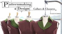 Learn Collar Design in Patternmaking + Design: Collars & Closures