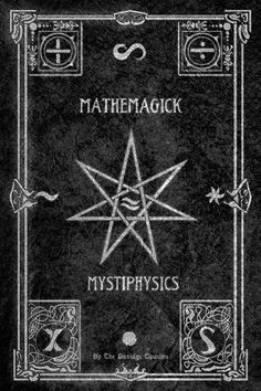 Mathemagick Mystiphysics #witchcraft