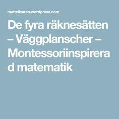 De fyra räknesätten – Väggplanscher – Montessoriinspirerad matematik