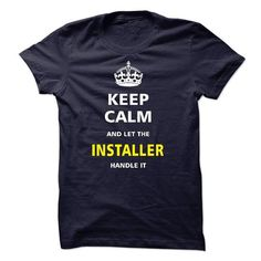 I am an Installer T Shirts, Hoodies. Get it now ==► https://www.sunfrog.com/LifeStyle/I-am-an-Installer-15632135-Guys.html?57074 $23
