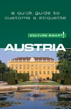 Austria - Culture Smart!, The Essential Guide To Customs And Culture By Peter Gieler, 9781857333473., Lifestyle & Fashion