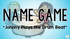 "Kids Name Game ""Johnny Plays the Drum Beat"" Children's Song. Preschool, Elementary Music Class Activity. Sing Play Create. Sing Play Create music and movement educational interactive resources. for preschool, elementary and music classes, Home School and Online Teaching materials. Teaching videos with the lyrics and actions. Sing Play Create ""Let's Move and Learn with Music"""
