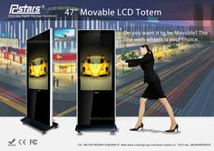 Do you want it to be movable? 47'' Movable LCD Totem can match you!  Contact me in skype: rcstars009
