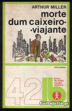 A Morte do CAixeiro Viajante - Arthur Miller