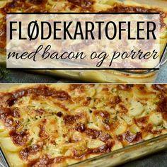 Megagode flødekartofler med porrer og bacon - det kan næsten ikke blive mere lækkert end det.