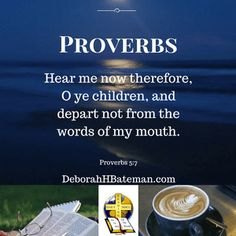 "Daily Bible Reading ""Listen to Me"" (Proverbs 5:7-14) 