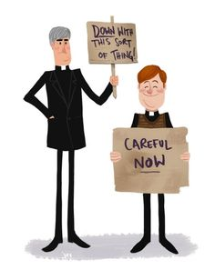 "Fathers Ted Crilly and Dougal McGuire protesting in ""Father Ted."""
