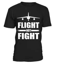 # Airlines Flight Not Fight United T-Shirt .                Airlines Flight not Fight United Funny T-Shirt.  Board as a doctor, leave as a patient, Funny airline humor, No more overbooked airplane worries, no need for a seat beltextender. Wear this to protect our Airlines Passengers.