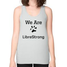 We are LibreStrong Unisex Fine Jersey Tank (on woman)