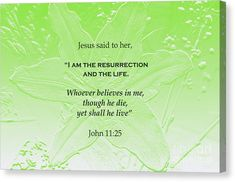 Resurrection And Life Canvas Print by Marlin and Laura Hum Jesus Quotes, Christian Art, Bible Verses, Nature Photography, Believe, Inspirational Quotes, Easter, Canvas Prints, Group