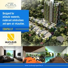 Designed for intimate moments, exuberant celebrations and open-air relaxation, Nucleus Aura! #Kerala #Kochi #India #Kottayam #Amenities #Home #Construction #City #Lifestyle #Environment #Elegant #Building #Beauty #Beautiful #Exquisite #Interior #Design #Comfort #Luxury #Life #Living #Gorgeous #Style #RealEstate #Home #LuxuryHome #Style #LifeStyle #Atmosphere #Apartment #Villa