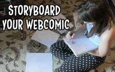 HOW TO: Storyboard your comic! | The Comic Paige | Lets Make Webcomics #webcomics #comics #howto