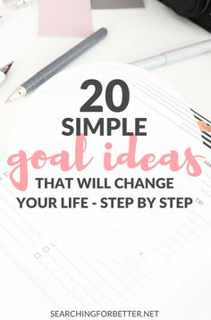 A List Of 20 Goal Ideas For 2020 (Updated) - Searching For Better - - Do you love personal goal setting and lists - then this is for you! This is a simple, life changing list of goal ideas to help you change your life in Life Goals List, Goal List, Daily Goals, Career Goals, Life Tips, Personal Goal Setting, Personal Goals, Setting Goals, Goal Settings