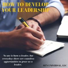 HOW TO DEVELOP YOUR LEADERSHIP