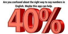 Forty percent. Confused about how to say numbers in English? https://itunes.apple.com/us/app/talking-about-numbers/id948217808…