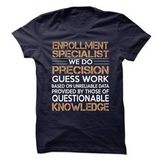 Awesome tee for Enrollment Specialist T Shirt, Hoodie, Sweatshirt