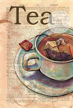 PRINT:  Tea Mixed Media Drawing on Distressed, Dictionary Page. $10.00, via Etsy.