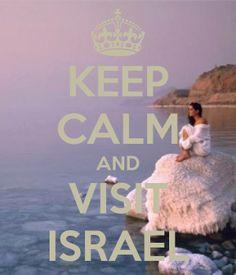 Keep Calm and Visit Israel