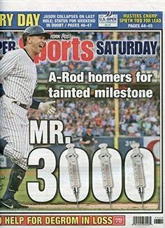"6/20/2015 NY POST ALEX RODRIQUEZ 3,000 HIT-""A-ROD HOMERS FOR TAINTED MILESTONE"""