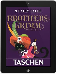 The Fairy Tales of the Brothers Grimm (eBook for iPad and iPhone) TASCHEN Books