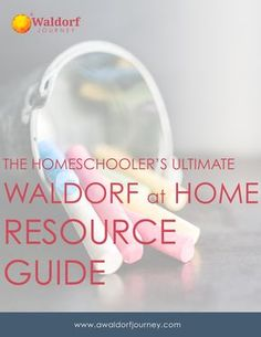 Waldorf at Home Resource Guide AGE-SPECIFIC CHILD DEVELOPMENT