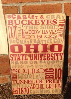 Ohio State Typography Wood Sign OSU Art On by SouthernPressWorks...for our new sports room/family room remodel....part of our entire home remodel
