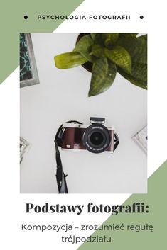 Regułę trójpodziału znają niemal wszyscy, którzy w jakiś sposób zetknęli się z poradnikami na temat fotografii. Zastanawialiście się kiedyś dlaczego mocne punkty kadru znajdują się w tym konkretnym miejscu? Diy Photo, Photo Tips, Photography Tips, Hand Lettering, Digital Marketing, Photoshop, Blog, How To Make, Decor