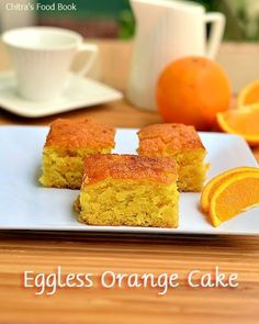 Eggless Orange Cake recipe without condensed milk,curd,butter-Using fresh Orange juice and vegetable oil.