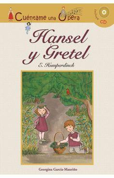 Unha ópera baseada no moi coñecido conto dos irmáns Grimm.
