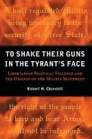 Ebook: Churchill uses three case studies to illustrate the origin of some of the core values of the modern militia movement: Fries' Rebellion in Pennsylvania at the end of the eighteenth century, the Sons of Liberty Conspiracy in Civil War-era Indiana and Illinois, and the Black Legion in Michigan and Ohio during the Depression.