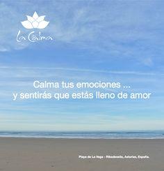 """""""Calma tus emociones... y sentirás que estás lleno de amor"""". Te invitamos a seguir nuestros consejos y reflexiones #wellness en http://la-calma.es/seccion/blog/"""