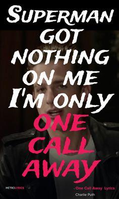 Charlie Puth ~ One call away