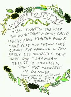 Note to Self --       from: Take Good Care  (f4e0affd166d678ac1ac849c8251d62c.jpg)