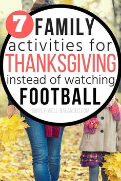 Thanksgiving Traditions for Families: 8 Simple and Meaningful Ideas to Start This Year