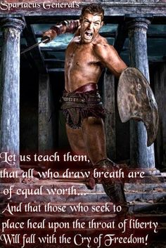 Spartacus makes a very good point                                                                                                                                                                                 More