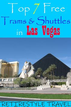 Top 7 Best Free Shuttles & Trams in Las Vegas. Vegas Hacks and Money-saving Tips by Retirestyle Travel. Travel Advice, Travel Guides, Travel Tips, Saving Tips, Saving Money, Las Vegas Vacation, Fremont Street, Las Vegas Strip, Sin City