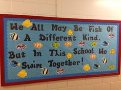 Hallway bulletin board. I'm going to write the kids names on the fish when I get my roster : )