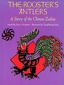 "Stories from the Chinese Zodiac Proud Rooster allows Dragon to borrow his antlers for ""as long as he needs them,"" only to become suddenly self-conscious about lacking them when the Jade Emperor comes to choose the animals for the zodiac. Chinese Astrology, Chinese Zodiac, Picture Story Books, 12th Book, Ancient China, Antlers, Good Books, Illustration, Open Library"