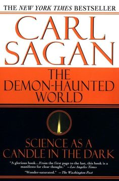 Carl Sagan's The Demon-Haunted World: Science As A Candle In The Dark