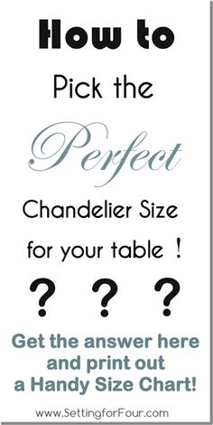Design Tip – How to Pick the Perfect Chandelier Size and Printable Size Guide – Setting for Four