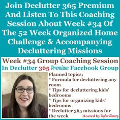 Join Declutter 365 premium and listen to this coaching session about Week #34 of the 52 Week Organized Home Challenge and accompanying decluttering missions, with a discussion of decluttering and organizing your kids' bedrooms {on Home Storage Solutions 101} Home Organization Hacks, Paper Organization, Organizing Your Home, Organizing Tips, Cleaning Tips, Financial Organization, Organizing Coupons, Homework Organization, Kitchen Organization
