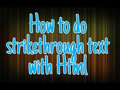 How to do strikethrough text in HTML - YouTube