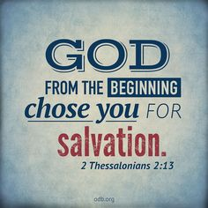 Your Word: But we ought always to thank God for you, brothers and sisters loved by the Lord, because God chose you as firstfruits[a] to b. Just Keep Walking, 2 Thessalonians, Thursday Motivation, God Jesus, Jesus Christ, Bible Verses Quotes, Daily Devotional, Daily Bread, Word Of God