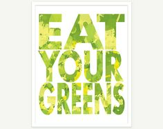 $20 Kitchen Art - Quote Art - Eat Your Greens Poster Print Lime Green & Lemon Yellow - 11x14 by ColorBee